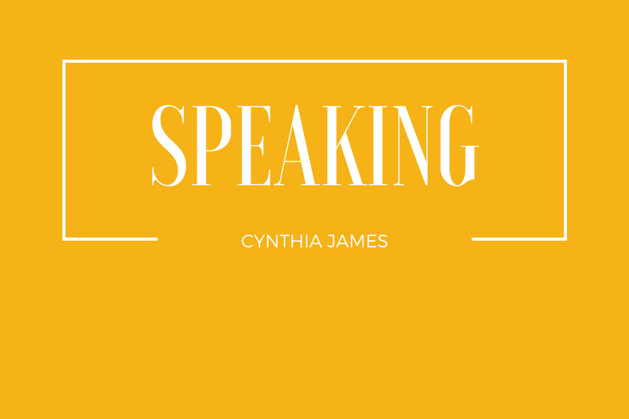 Cynthia James Speaking Engagements